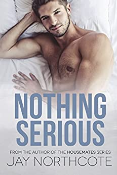 Nothing Serious by [Northcote, Jay]