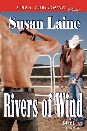 Rivers of Wind (Siren Publishing Classic Manlove) Cover Image