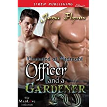 Officer and a Gardener [Unmated at Midnight] (Siren Publishing Classic ManLove)