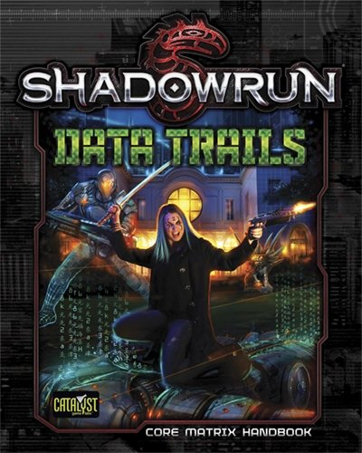 Shadowrun Data Trails - English