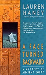 A Face Turned Backward: A Mystery of Ancient Egypt