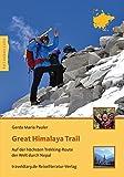 Great Himalaya Trail: Auf der höchsten Trekking-Route der Welt durch Nepal