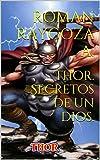 Thor. Secretos de un dios.