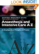 #2: Anaesthesia and Intensive Care A-Z - Print & E-Book: An Encyclopedia of Principles and Practice (FRCA Study Guides)