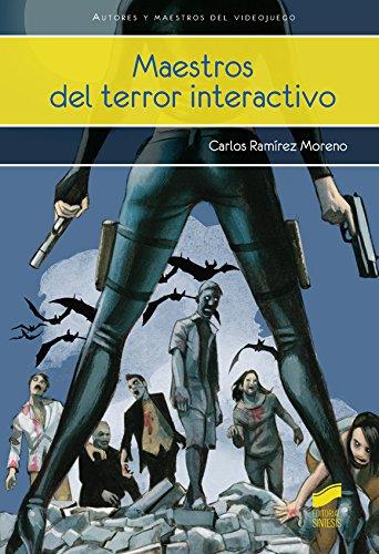 Maestros del terror interactivo