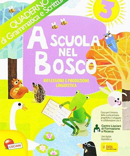 A scuola nel bosco. Per la Scuola elementare. Con e-book. Con espansione online: 3