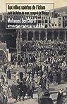 Aux villes saintes de l'Islam, suivi de Notes de mon voyage à la Mecque par Ben Chérif