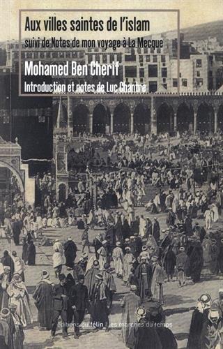 Aux villes saintes de l'Islam