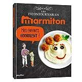 Marmiton Mes enfants adorent ! Les recettes incontournables...