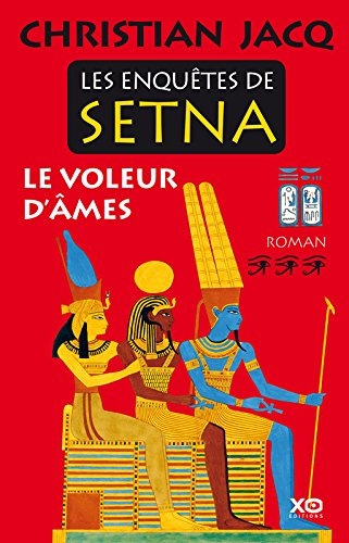 Les enquêtes de Setna (3) : Le voleur d'âmes : roman