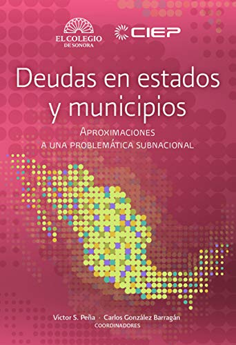 Deudas en estados y municipios por Victor Peña
