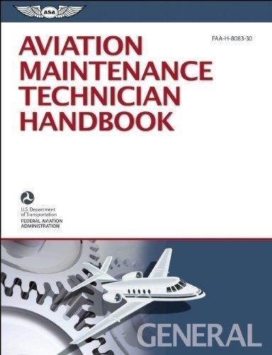 Aviation Maintenance Technician Handbook ??? General: FAA-H-8083-30 (FAA Handbooks series) by Federal Aviation Administration (FAA)/Aviation Supplies & Academics (ASA) (2013-03-01)