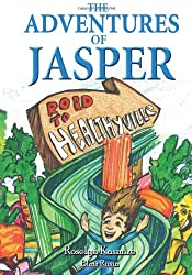 The Adventures of Jasper; The Road to Healthyville: The secret to healthy living