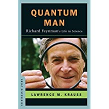 Quantum Man: Richard Feynman's Life in Science (Great Discoveries) by Lawrence M. Krauss (2011-03-21)