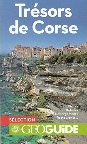 Trésors de Corse: La Corse du Nord au Sud