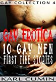 Gay Erotica – 10 Gay Men First Time Stories (Gay Collection Book 4) (English Edition)