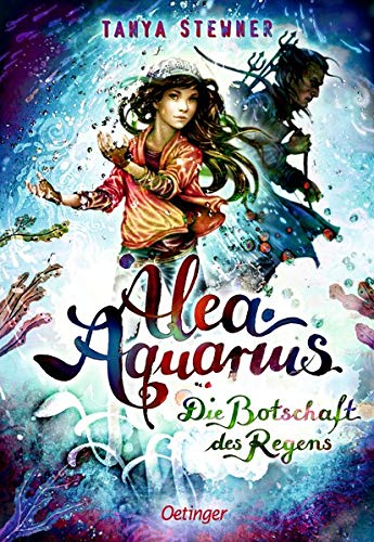 Alea Aquarius 5: Die Botschaft des Regens
