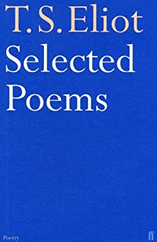 Selected Poems of T. S. Eliot by [Eliot, T.S.]