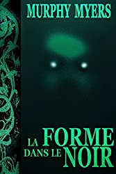 La forme dans le noir