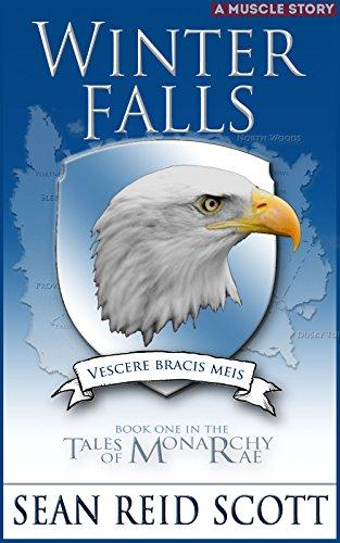 Winter Falls: The First book in The Tales of Monarchy Ray Series (The Tales of Monarchy Rae 1) (English Edition) por Sean Reid Scott