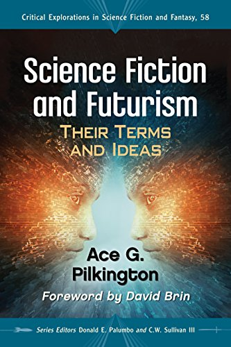 Science Fiction and Futurism: Their Terms and Ideas (Critical Explorations in Science Fiction and Fantasy Book 58) (English Edition)