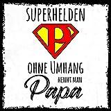 how about tee? - Superhelden ohne Umhang nennt man Papa - stylischer Kühlschrank Magnet mit lustigem Spruch-Motiv - zur Dekoration oder als Geschenk