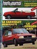 AUTO JOURNAL (L') [No 13] du 01/08/1984 - 2 NOUVEAUTES AVANT-SALON. LE CABRIOLET RENAULT 9 DEJA AUX U.S.A. LA CITROEN AXEL BANC D'ESSAI COMPLET.