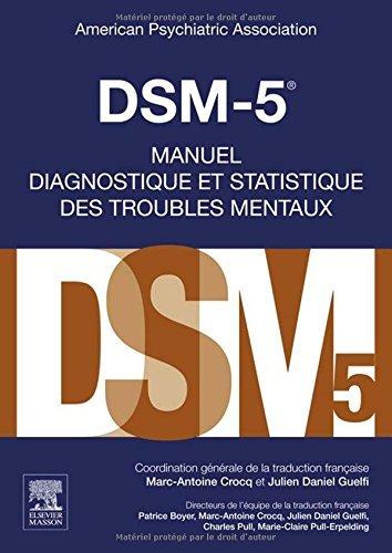 Dsm-5: Manuel Diagnostique Et Statistique Des Troubles Mentaux (French Edition) (2015-08-15)