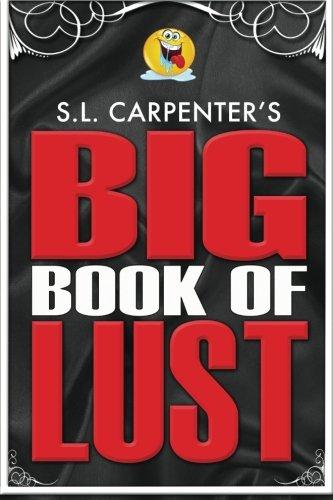 S L Carpenter S Big Book Of Lust