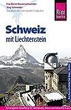 Reise Know-How Schweiz mit Liechtenstein: Reiseführer für individuelles Entdecken