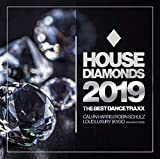 House Diamonds 2019-the Best Dance Traxx