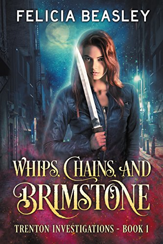 whips-chains-and-brimstone-trenton-investigations-book-1