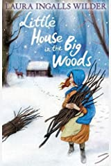 Little House in the Big Woods (The Little House on the Prairie) Paperback