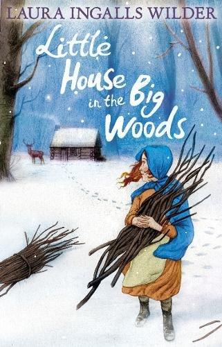 Little House in the Big Woods (The Little House on the Prairie) por Laura Ingalls Wilder