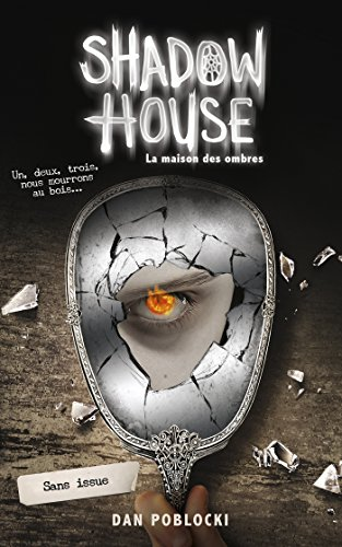 Shadow House - La Maison des ombres - Tome 3 - Sans issue (Hors-séries)