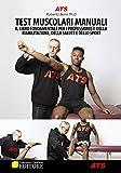 Scarica Libro Test muscolari manuali Il libro fondamentale per i professionisti della riabilitazione della salute e dello sport (PDF,EPUB,MOBI) Online Italiano Gratis