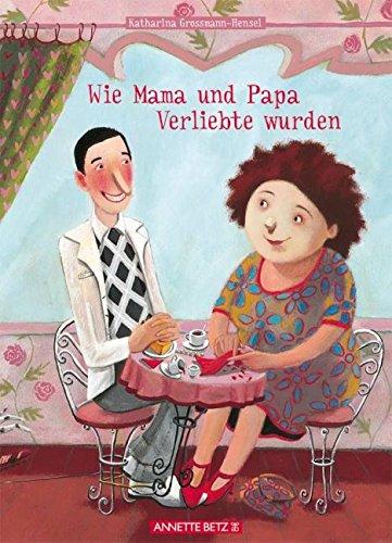 Wie Mama und Papa Verliebte wurden