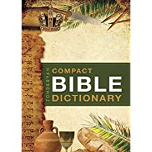Zondervan Compact Bible Dictionary (Classic Compact Series)
