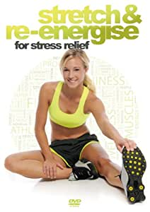 Stretch & Re-Energise For Stress Relief