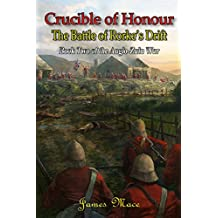 Crucible of Honour: The Battle of Rorke's Drift (The Anglo-Zulu War Book 2) (English Edition)