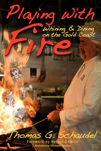 Playing With Fire: Whining & Dining on the Gold Coast