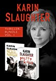 Karin Slaughter Thriller-Bundle Vol. 1 (Tote Blumen / Pretty Girls)