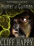 Hunter of Gunmen (Friends From Damascus Book 3)