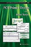 PCR Primer Design (Methods in Molecular Biology) (2007-08-02)
