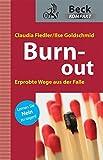 Burn-out: Erprobte Wege aus der Falle (Beck kompakt)