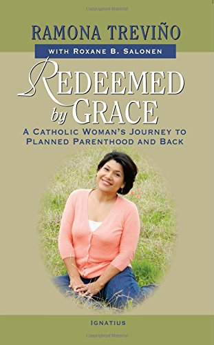 redeemed-by-grace-a-catholic-womans-journey-to-planned-parenthood-and-back