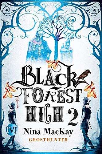 Black Forest High 2: Ghosthunter