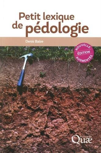 Petit lexique de pédologie par Denis Baize