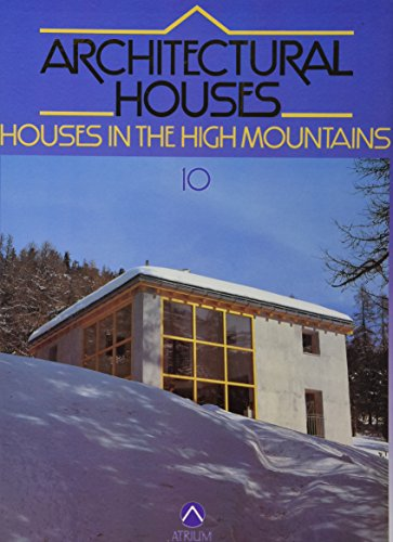 Houses in the High Mountains (Architectural Houses)