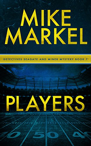 players-a-detectives-seagate-and-miner-mystery-book-7
